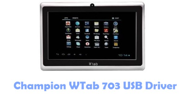 Download Champion WTab 703 USB Driver