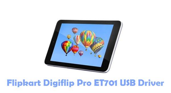 Download Flipkart Digiflip Pro ET701 USB Driver