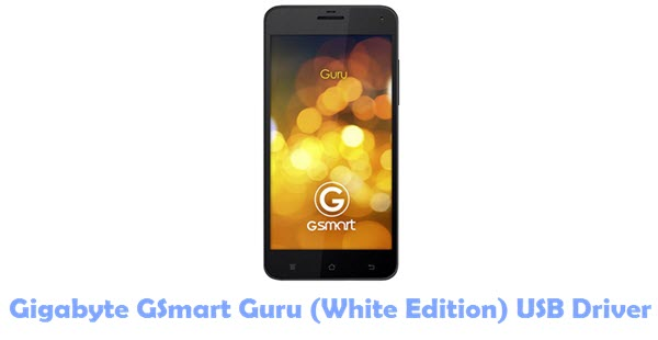 Download Gigabyte GSmart Guru (White Edition) USB Driver