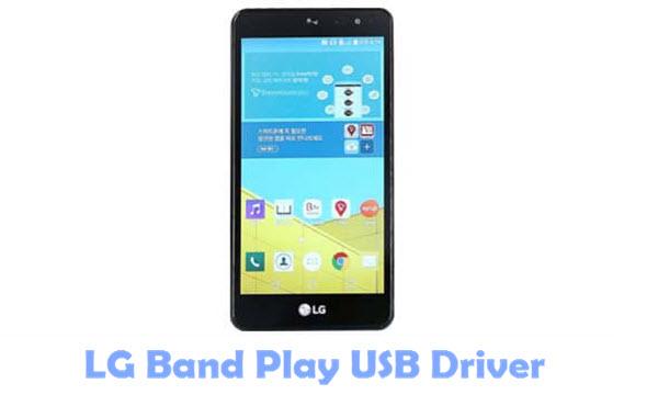 Download LG Band Play USB Driver