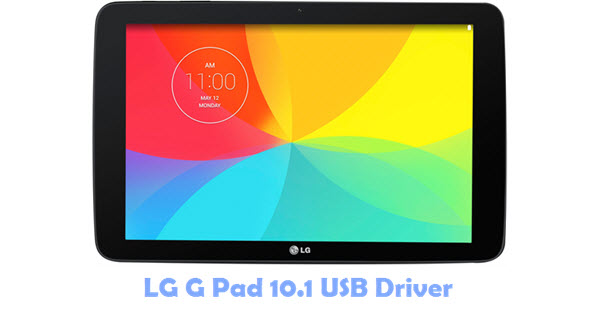 Download LG G Pad 10.1 USB Driver