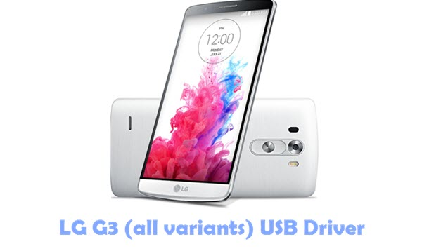 Download LG G3 (all variants) USB Driver