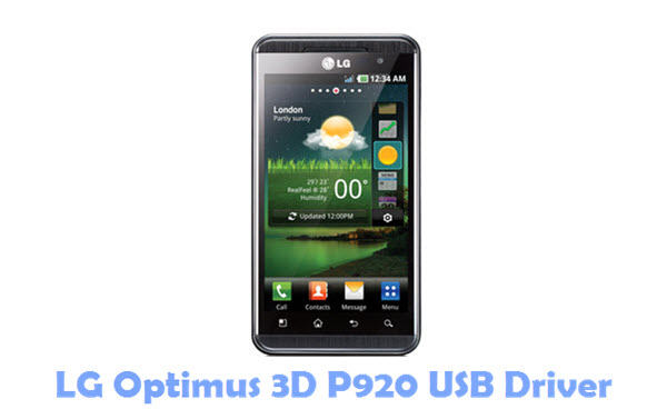 Download LG Optimus 3D P920 USB Driver