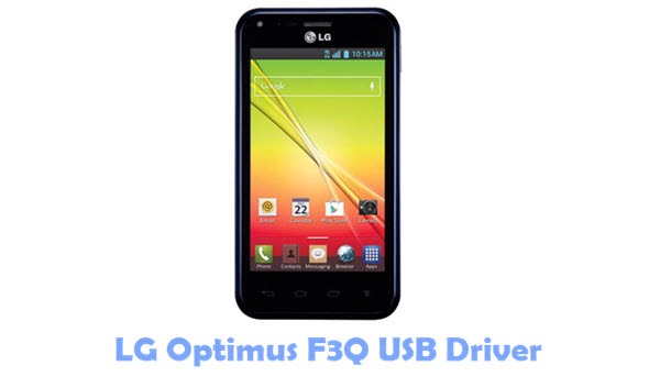 Download LG Optimus F3Q USB Driver