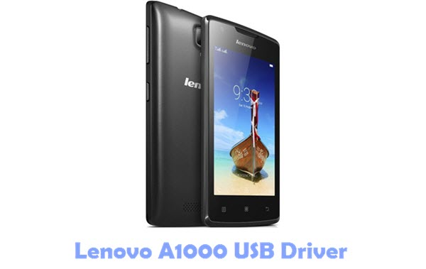 Download Lenovo A1000 USB Driver