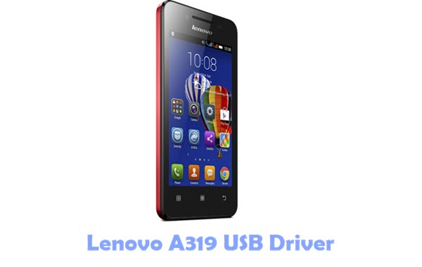 Download Lenovo A319 USB Driver