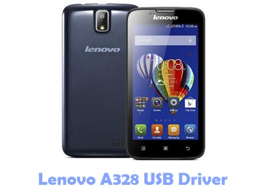 Download Lenovo A328 USB Driver