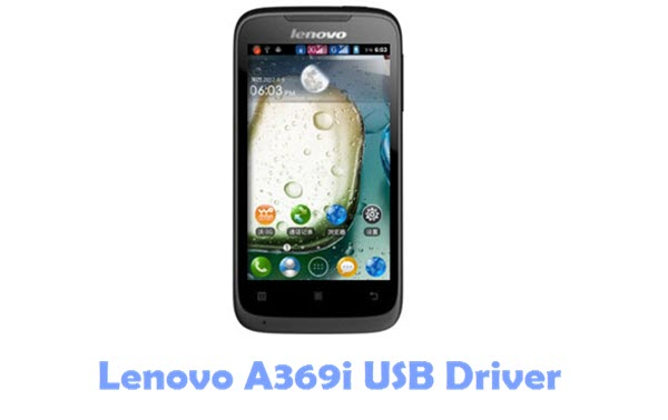 Download Lenovo A369i USB Driver