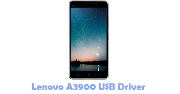 Download Lenovo A3900 USB Driver