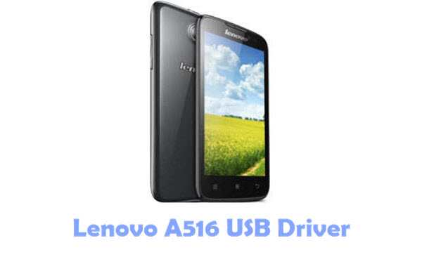 Download Lenovo A516 USB Driver