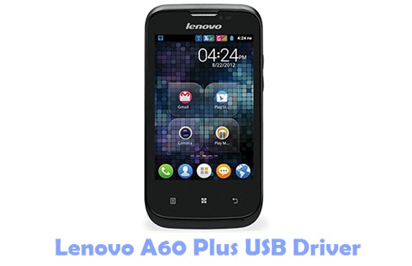 Download Lenovo A60 Plus USB Driver