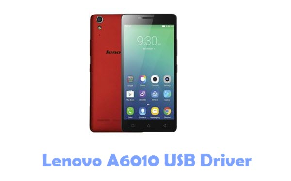 Download Lenovo A6010 USB Driver