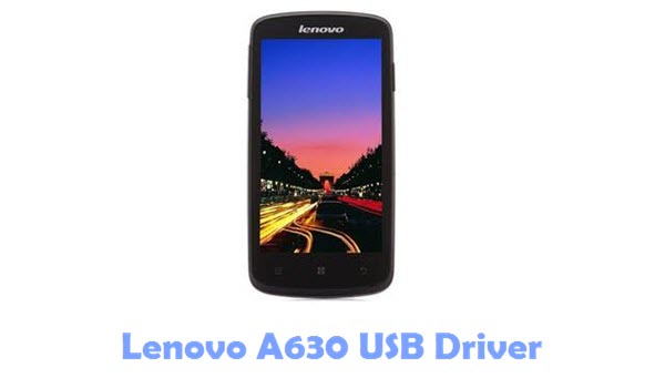 Download Lenovo A630 USB Driver