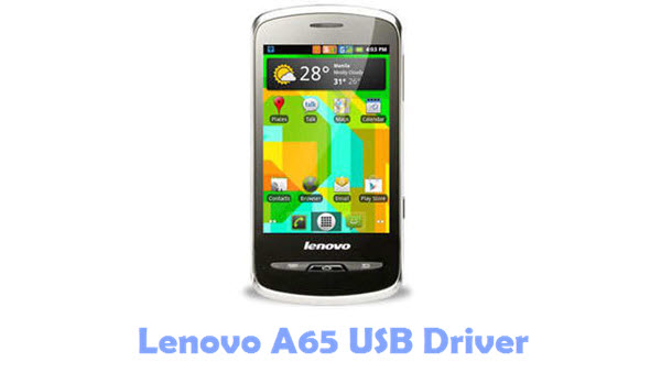 Download Lenovo A65 USB Driver