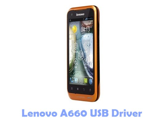 Download Lenovo A660 USB Driver