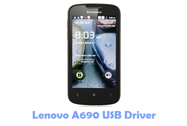 Download Lenovo A690 USB Driver