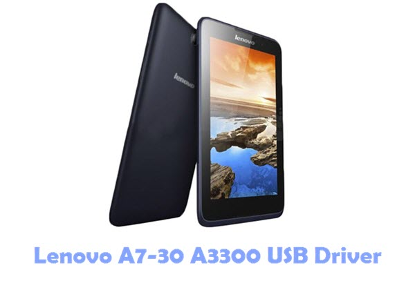 Download Lenovo A7-30 A3300 USB Driver