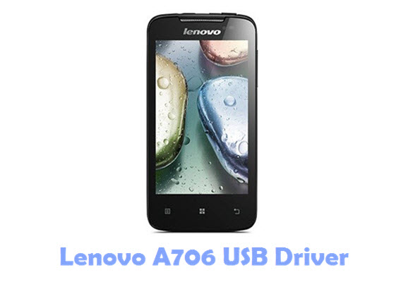 Download Lenovo A706 USB Driver