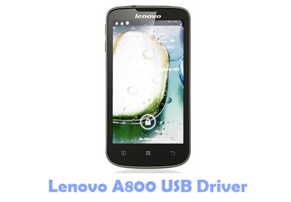 Download Lenovo A800 USB Driver