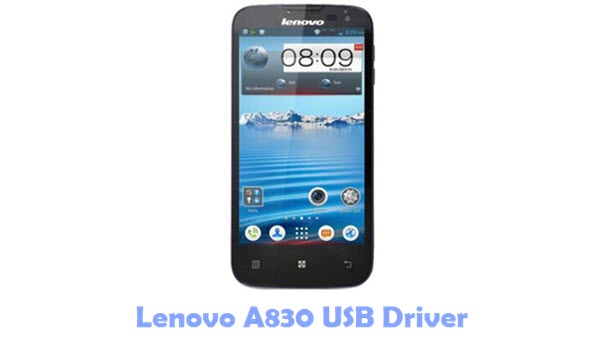 Download Lenovo A830 USB Driver