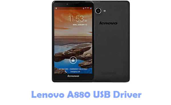 Download Lenovo A880 USB Driver