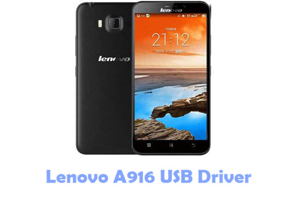 Download Lenovo A916 USB Driver