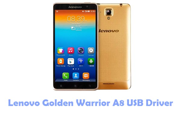 Lenovo Golden Warrior A8 USB Driver