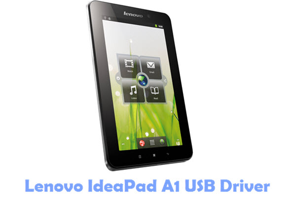 Download Lenovo IdeaPad A1 USB Driver