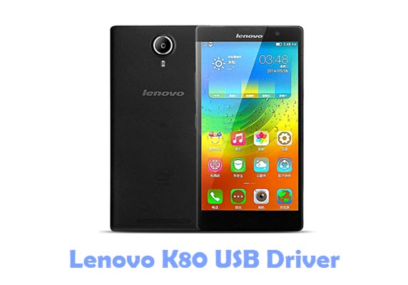 Download Lenovo K80 USB Driver