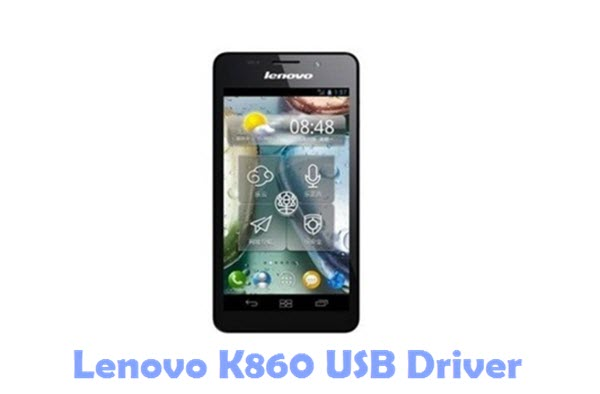 Download Lenovo K860 USB Driver