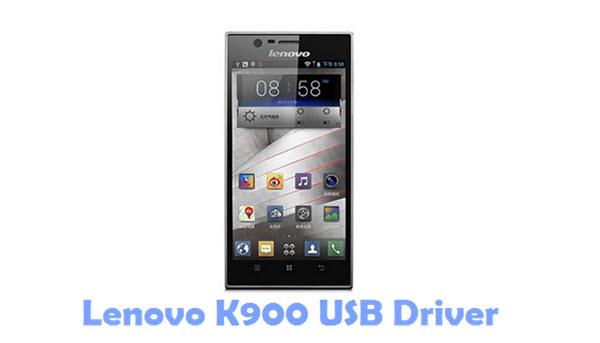 Download Lenovo K900 USB Driver