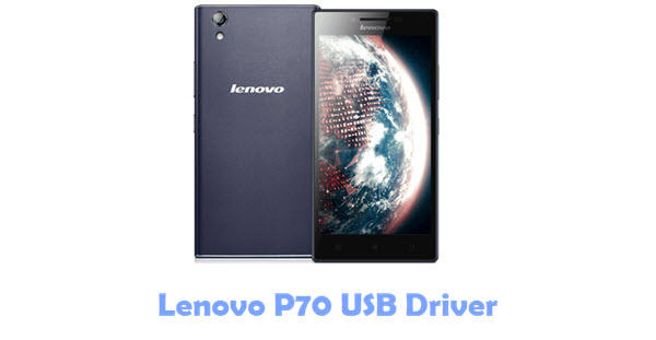 Download Lenovo P70 USB Driver