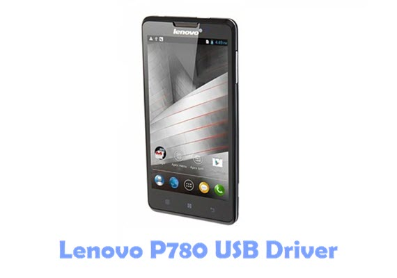 Download Lenovo P780 USB Driver