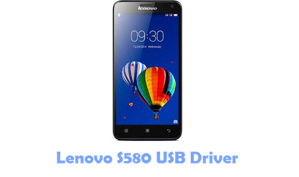 Download Lenovo S580 USB Driver