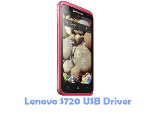Download Lenovo S720 USB Driver