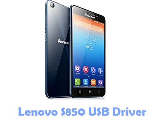 Download Lenovo S850 USB Driver