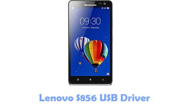 Download Lenovo S856 USB Driver