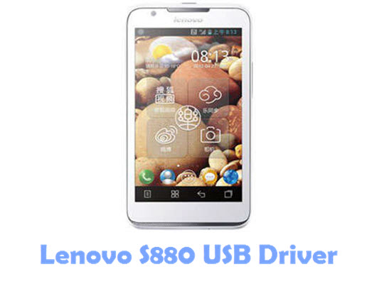 Download Lenovo S880 USB Driver