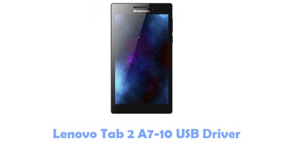 Lenovo Tab 2 A7-10 USB Driver