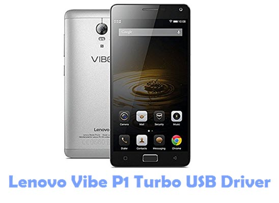 Download Lenovo Vibe P1 Turbo USB Driver