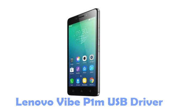 Download Lenovo Vibe P1m USB Driver