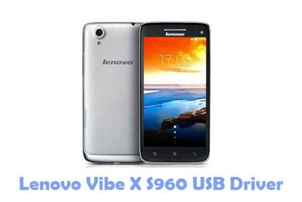 Download Lenovo Vibe X S960 USB Driver