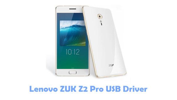 Download Lenovo ZUK Z2 Pro USB Driver