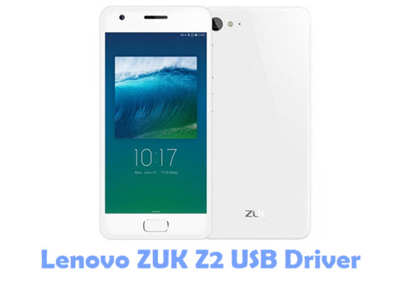 Download Lenovo ZUK Z2 USB Driver