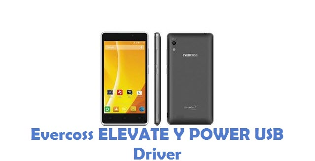 Evercoss ELEVATE Y POWER USB Driver