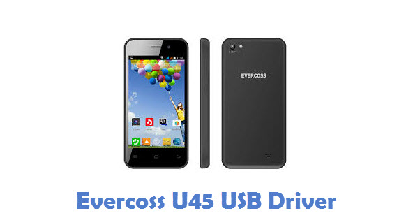 Evercoss U45 USB Driver