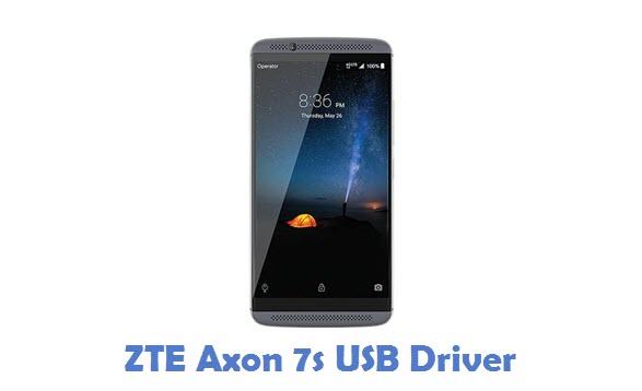 ZTE Axon 7s USB Driver