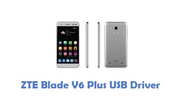 ZTE Blade V6 Plus USB Driver