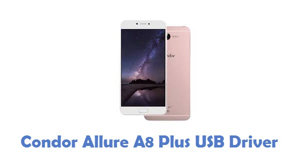 Condor Allure A8 Plus USB Driver