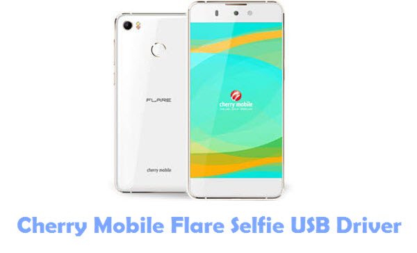 Download Cherry Mobile Flare Selfie USB Driver